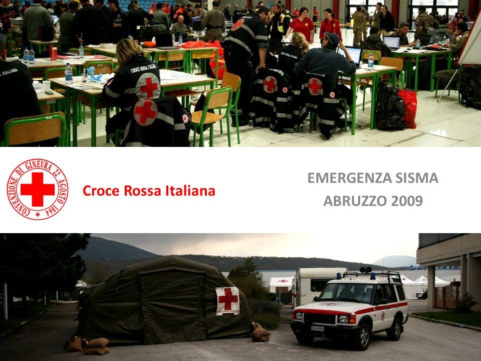 EMERGENZA SISMA ABRUZZO 2009 Croce Rossa Italiana