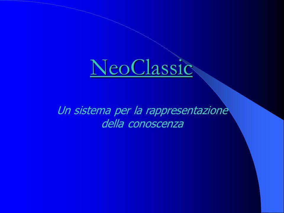 NeoClassic Un sistema per la rappresentazione della conoscenza