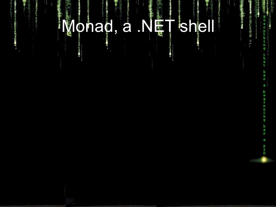 Monad, a.NET shell