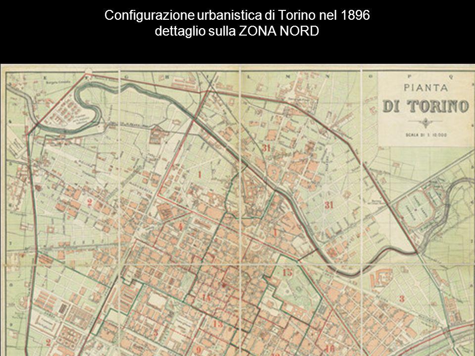 Configurazione urbanistica di Torino nel 1896 dettaglio sulla ZONA NORD
