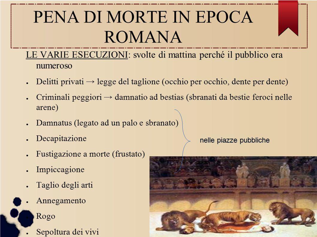 LA PENA DI MORTE IN EPOCA MEDIEVALE ● 643 d.C.