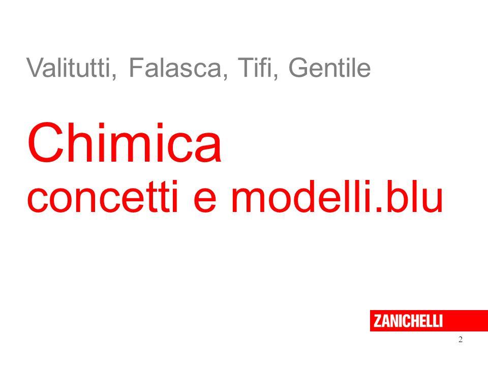 Chimica concetti e modelli.blu 2 Valitutti, Falasca, Tifi, Gentile