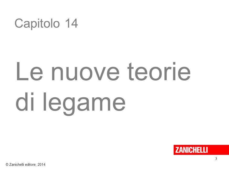 Capitolo 14 Le nuove teorie di legame 3 © Zanichelli editore, 2014
