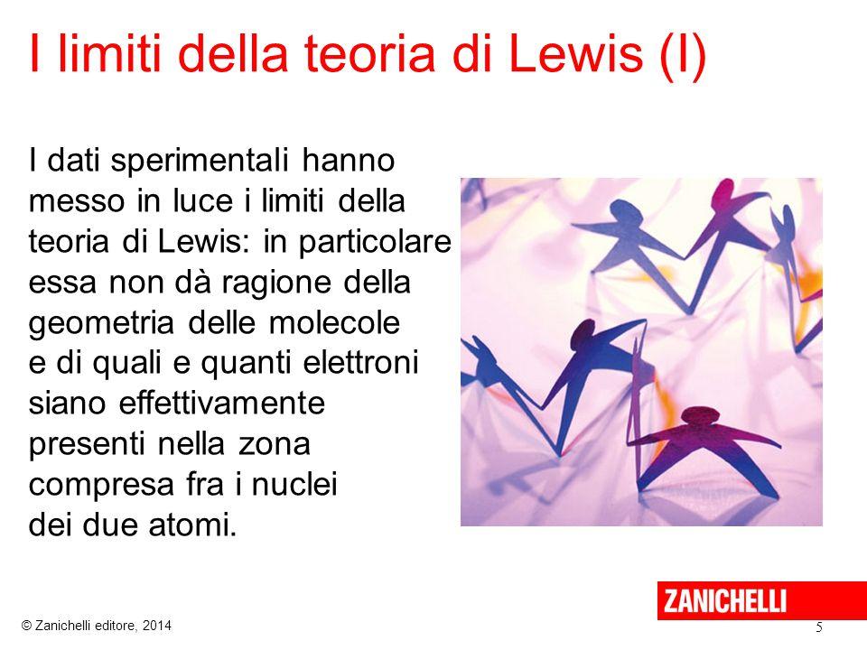 I limiti della teoria di Lewis (II) 6 © Zanichelli editore, 2014 Quando una molecola presenta legami semplici e legami doppi, un'unica formula può non descriverla in modo corretto.