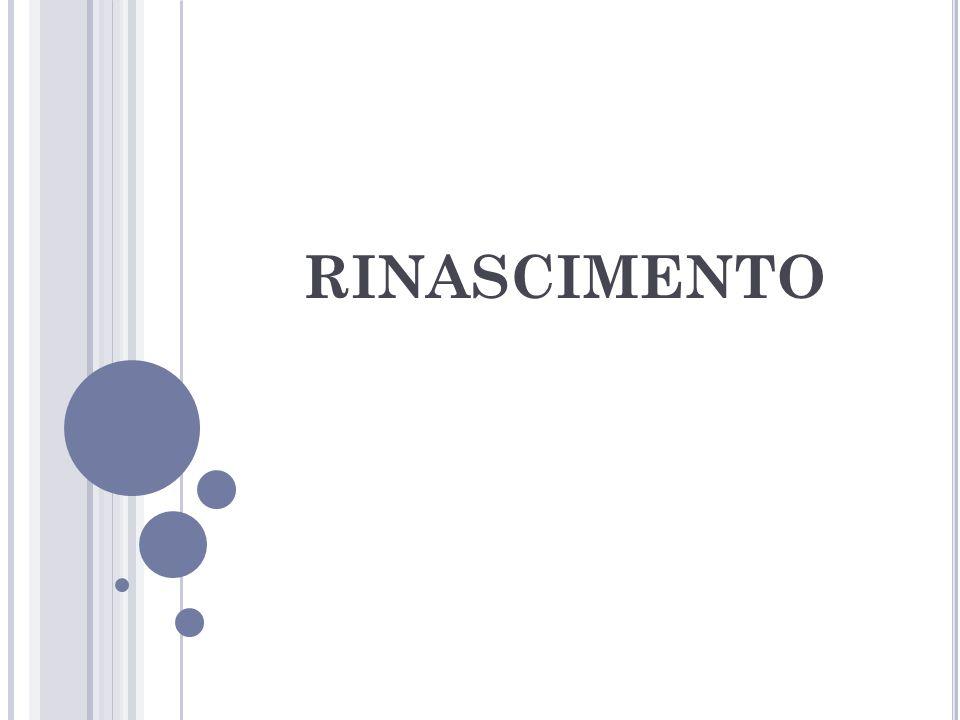 PERIODO COMPRESO TRA FINE DEL T RECENTO (XIV SEC.) E FINE DEL C INQUECENTO (XVI SEC.), FINO ALLE SOGLIE DELLA G UERRA DEI T RENT ' ANNI (1618-1648) MOVIMENTO DI PENSIERO, POLITICO, CULTURALE, SOCIALE ED ECONOMICO NASCE IN ITALIA ALLA FINE DEL TRECENTO SI DIFFONDE IN EUROPA ( FRANCIA, INGHILTERRA, GERMANIA, PAESI BASSI ) RINNOVANDO LA LETTERATURA, L ' ARTE, LA FILOSOFIA, LA SCIENZA.