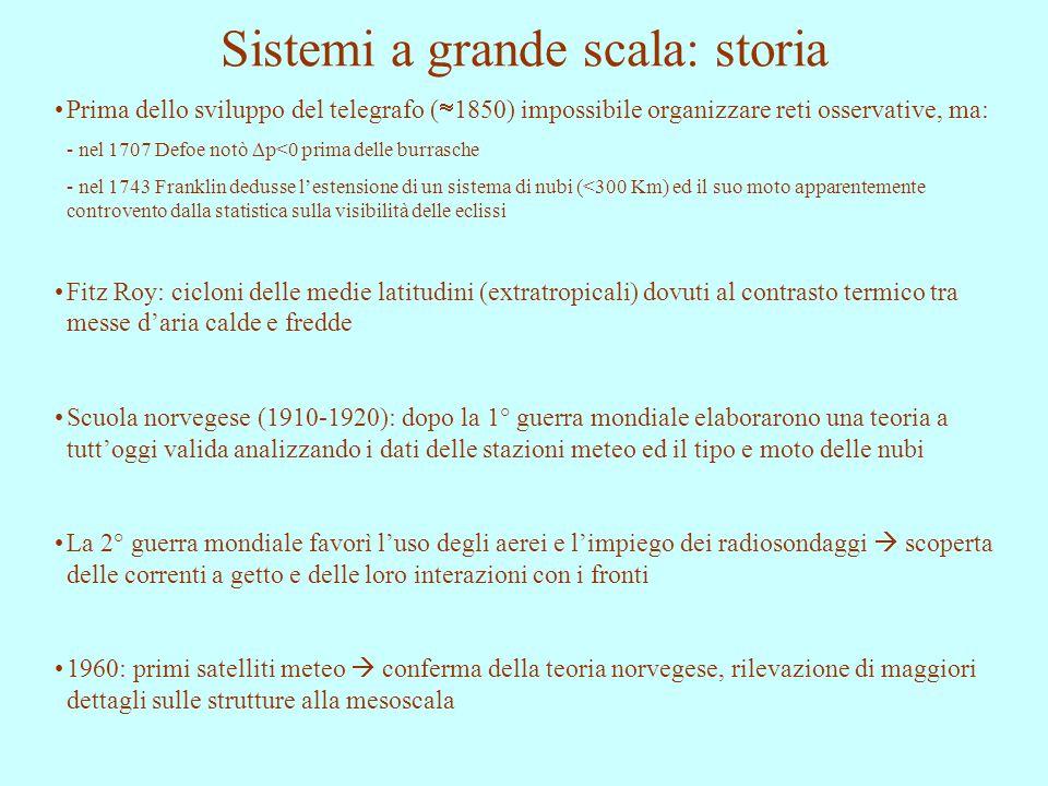 Sistemi a grande scala: storia Prima dello sviluppo del telegrafo (  1850) impossibile organizzare reti osservative, ma: - nel 1707 Defoe notò  p<0
