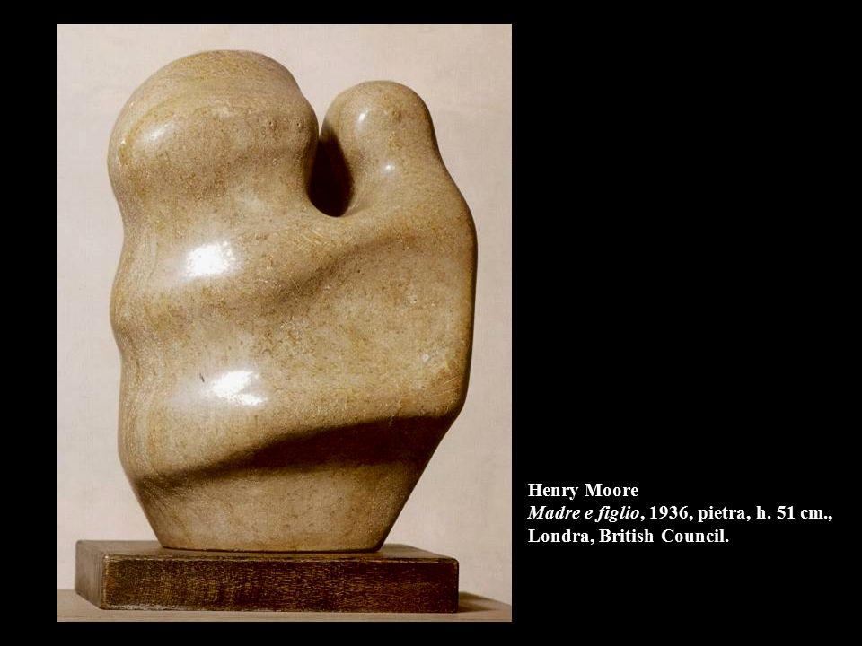 Henry Moore Madre e figlio, 1936, pietra, h. 51 cm., Londra, British Council.