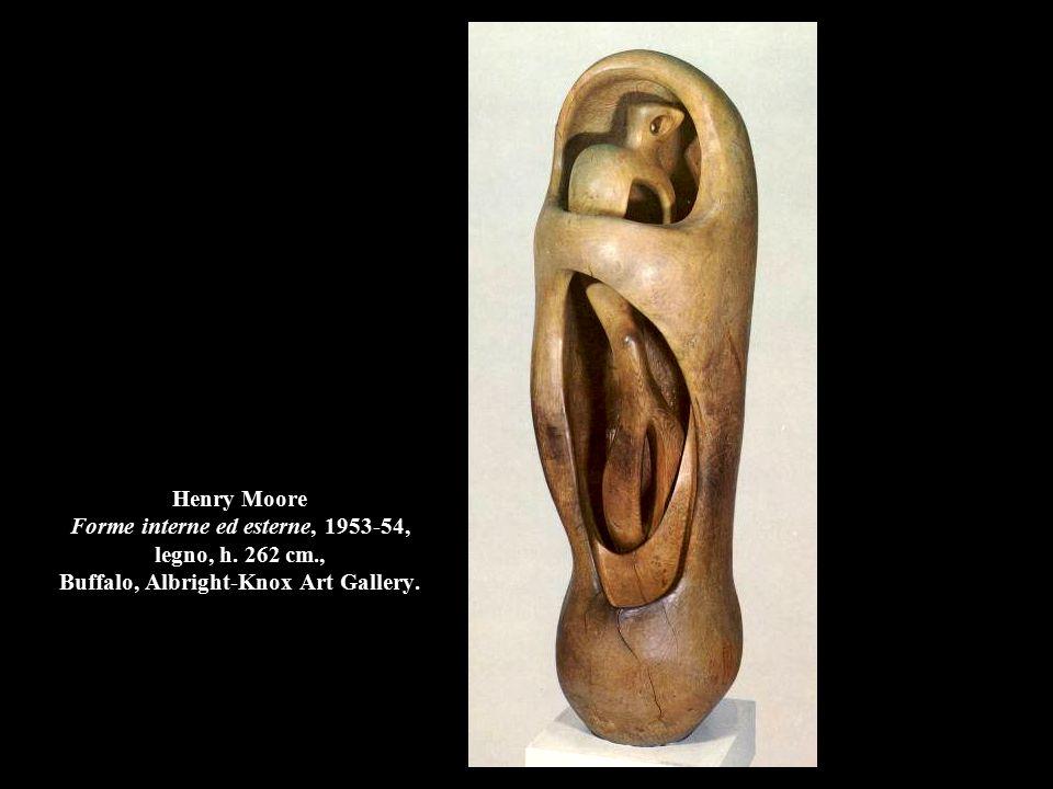 Henry Moore Forme interne ed esterne, 1953-54, legno, h.