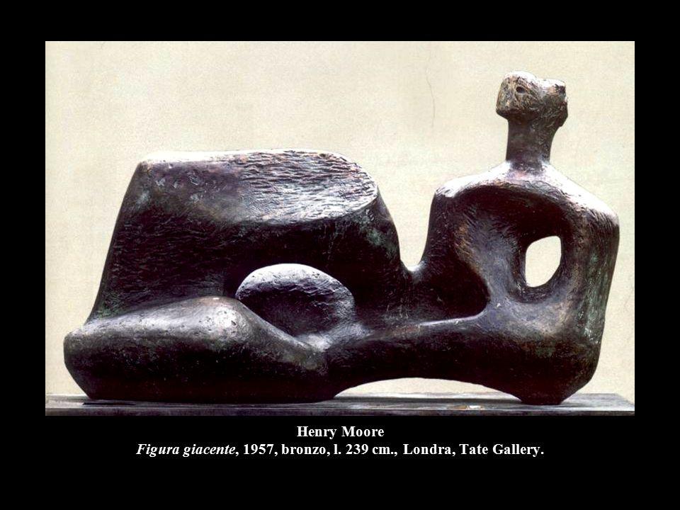 Henry Moore Figura giacente, 1957, bronzo, l. 239 cm., Londra, Tate Gallery.
