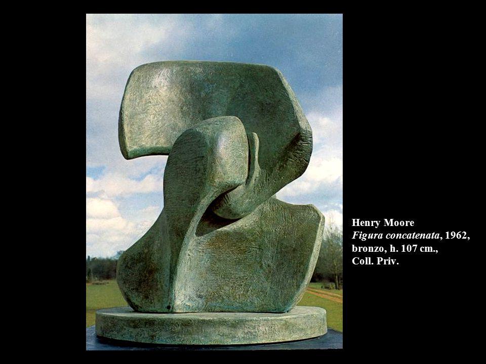 Henry Moore Figura concatenata, 1962, bronzo, h. 107 cm., Coll. Priv.