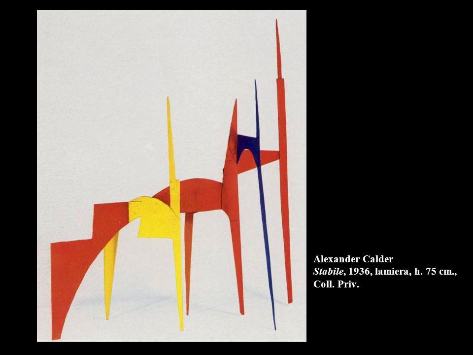 Alexander Calder Stabile, 1936, lamiera, h. 75 cm., Coll. Priv.