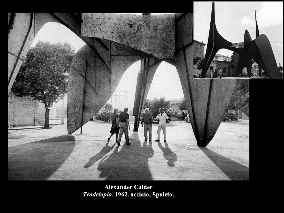 Alexander Calder Teodelapio, 1962, acciaio, Spoleto.