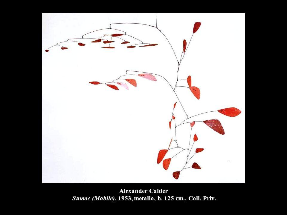 Alexander Calder Sumac (Mobile), 1953, metallo, h. 125 cm., Coll. Priv.