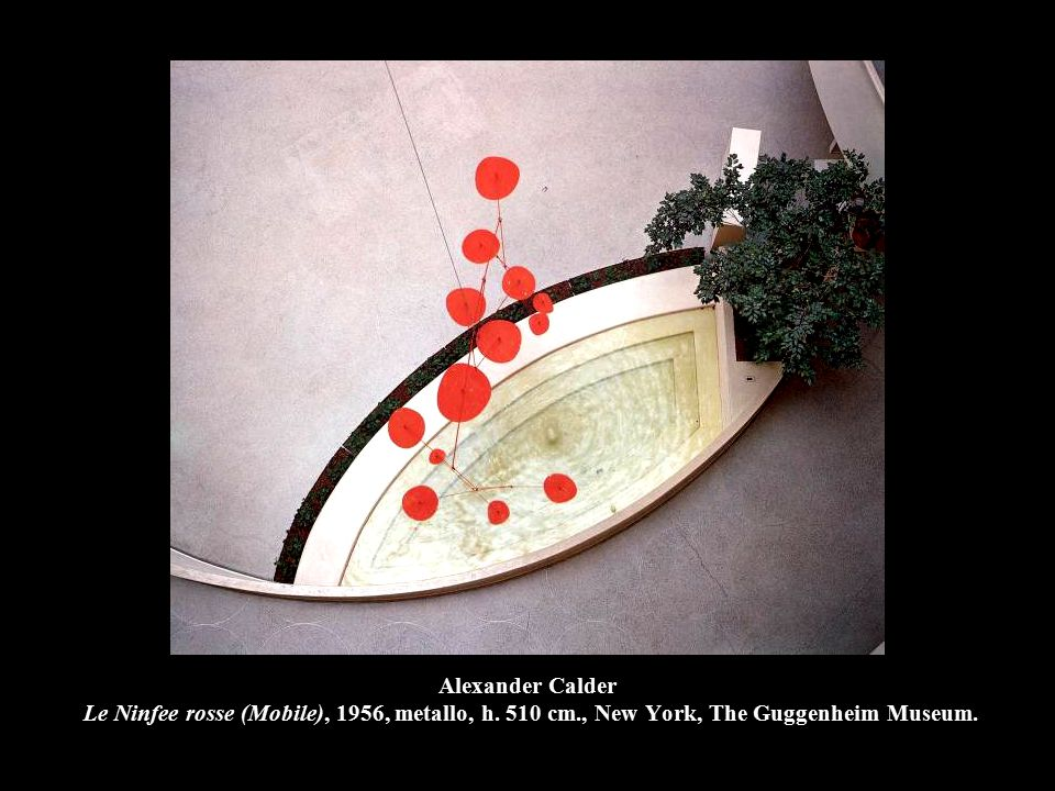 Alexander Calder Le Ninfee rosse (Mobile), 1956, metallo, h.