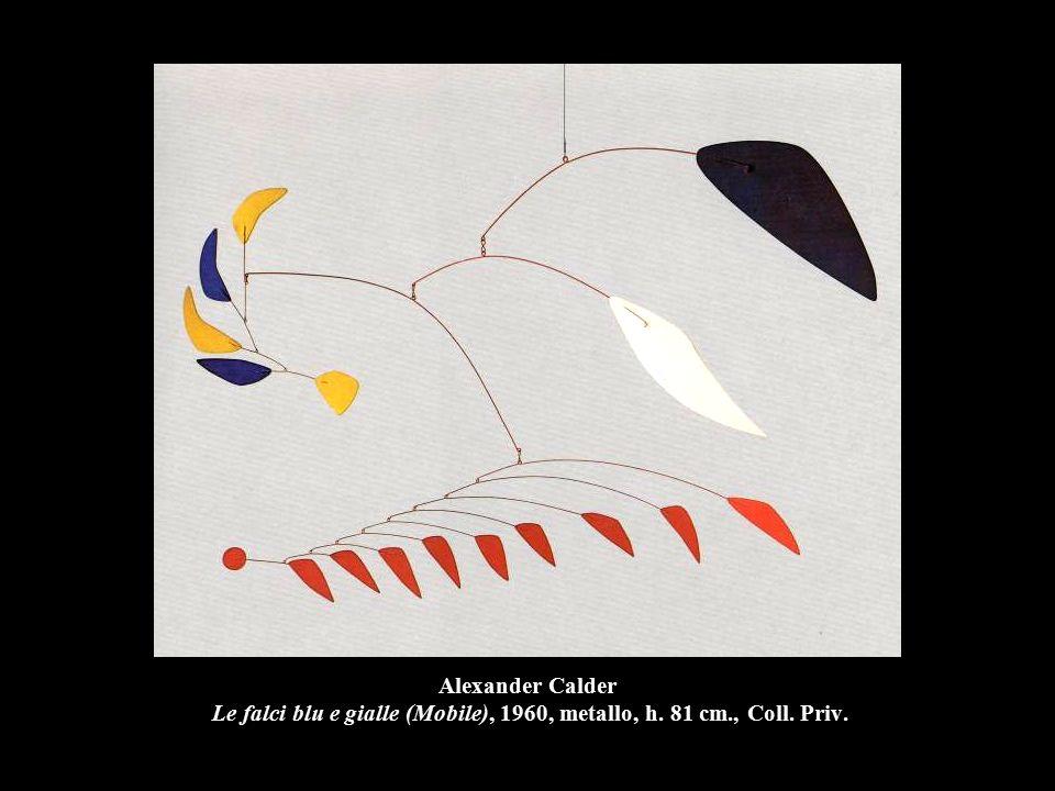 Alexander Calder Le falci blu e gialle (Mobile), 1960, metallo, h. 81 cm., Coll. Priv.