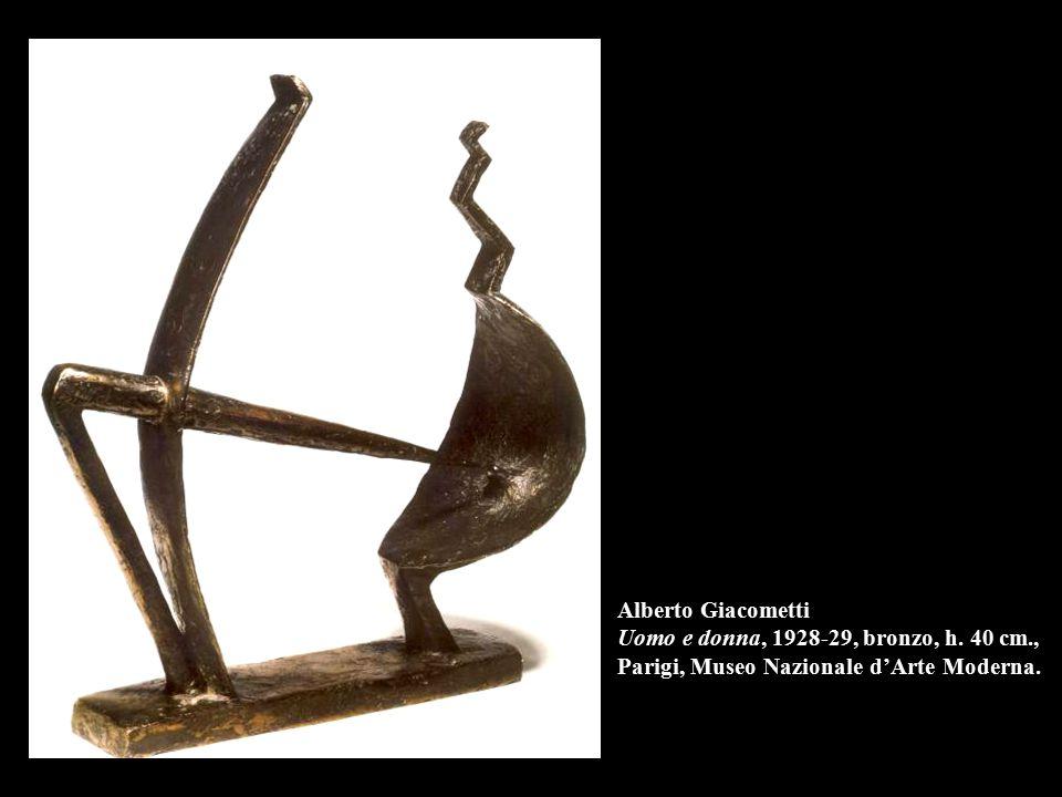 Alberto Giacometti Uomo e donna, 1928-29, bronzo, h.
