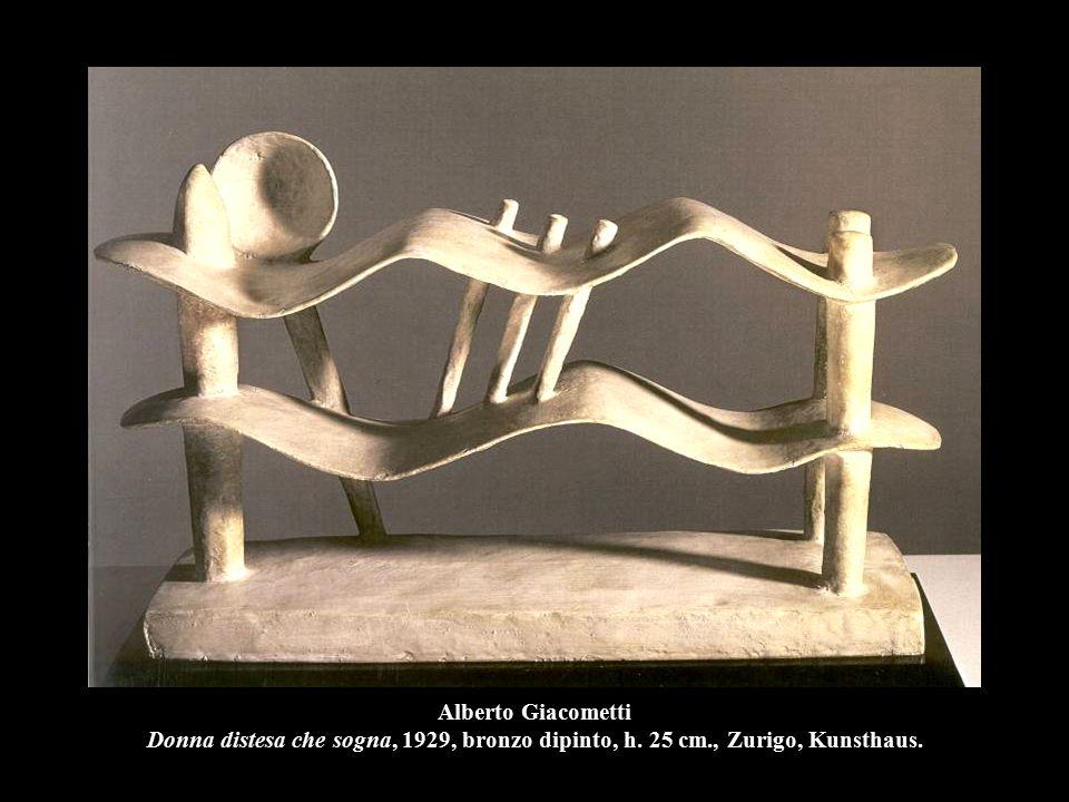 Alberto Giacometti Donna distesa che sogna, 1929, bronzo dipinto, h. 25 cm., Zurigo, Kunsthaus.