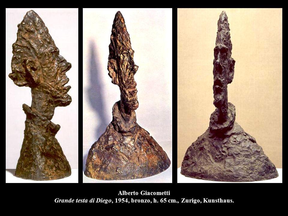 Alberto Giacometti Grande testa di Diego, 1954, bronzo, h. 65 cm., Zurigo, Kunsthaus.