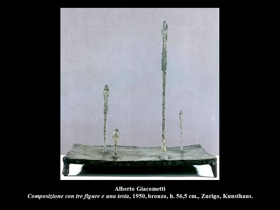 Alberto Giacometti Composizione con tre figure e una testa, 1950, bronzo, h.