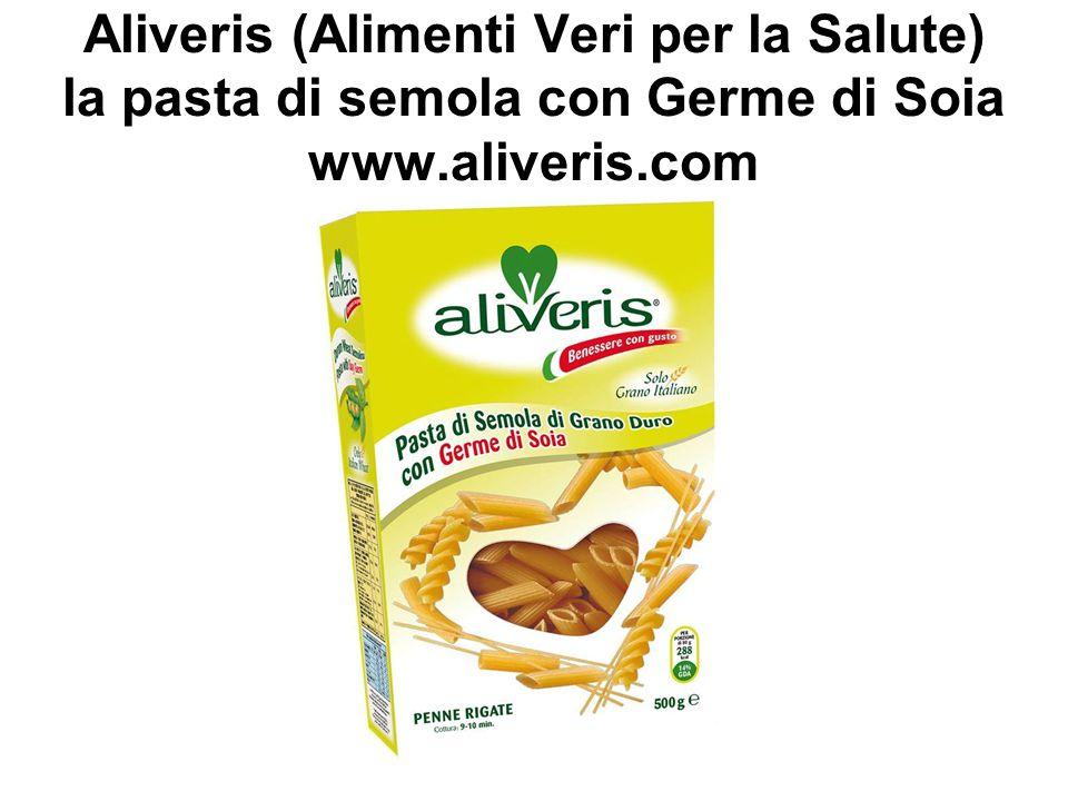 Aliveris (Alimenti Veri per la Salute) la pasta di semola con Germe di Soia www.aliveris.com