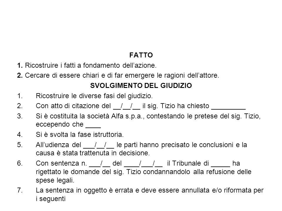MOTIVI (Fase rescindente) 1.Erronea valutazione di _____.