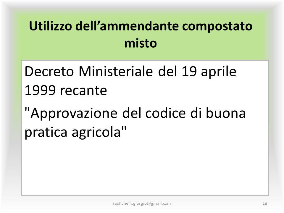 Utilizzo dell'ammendante compostato misto Decreto Ministeriale del 19 aprile 1999 recante