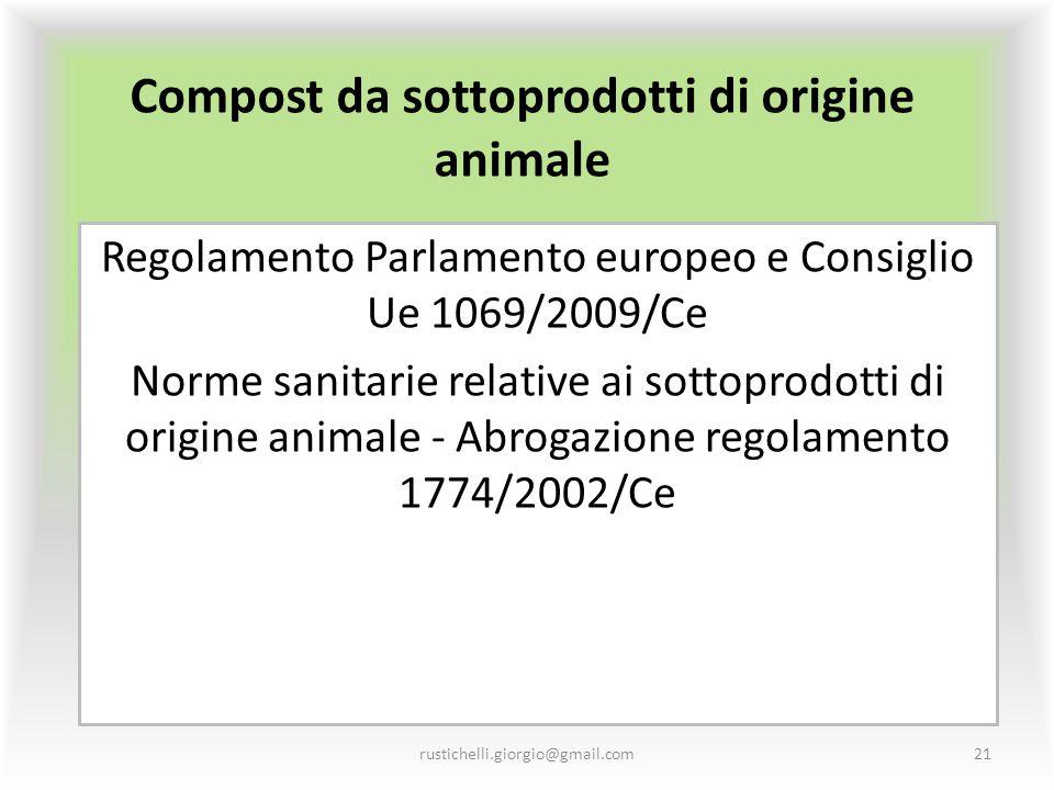 Compost da sottoprodotti di origine animale Regolamento Parlamento europeo e Consiglio Ue 1069/2009/Ce Norme sanitarie relative ai sottoprodotti di or