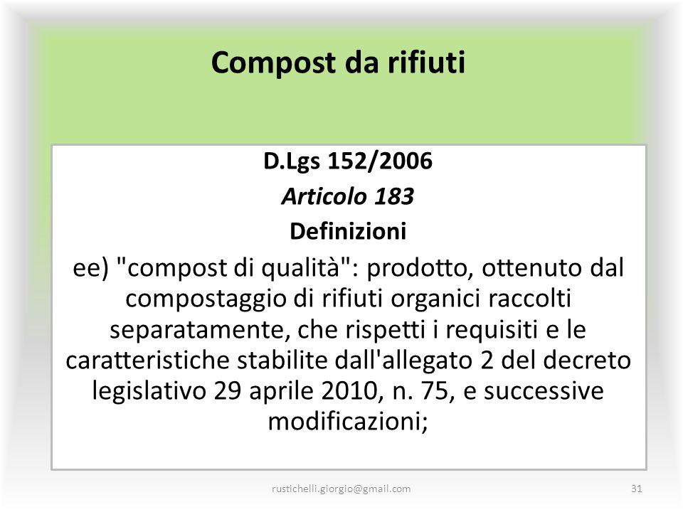 Compost da rifiuti D.Lgs 152/2006 Articolo 183 Definizioni ee)