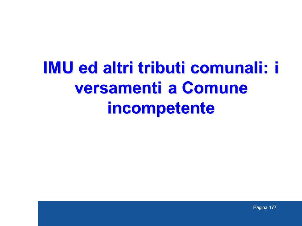 Pagina 177 IMU ed altri tributi comunali: i versamenti a Comune incompetente
