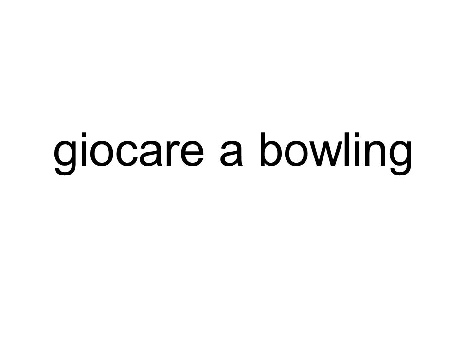 giocare a bowling