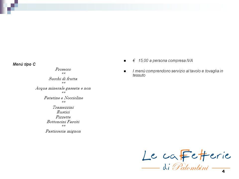 5 Rustici € 23,00 al kg Pizzette rosse€ 23,00 al kg Pasticceria Mignon€ 23,00 al kg Bottoncini Farciti€ 1,00 cad.