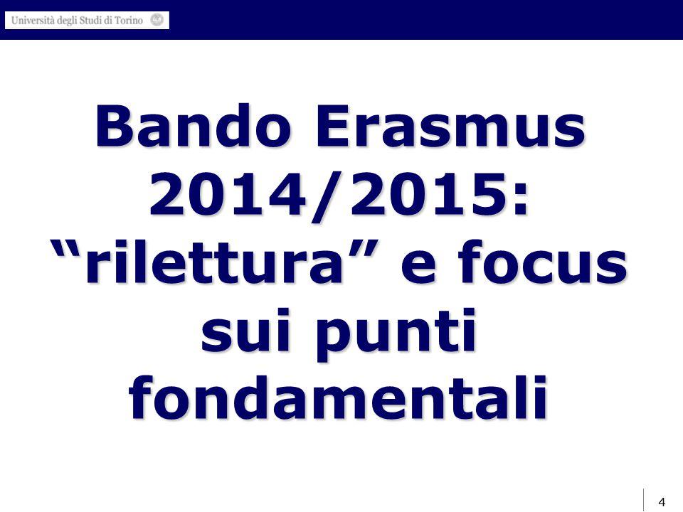 4 Bando Erasmus 2014/2015: rilettura e focus sui punti fondamentali 4
