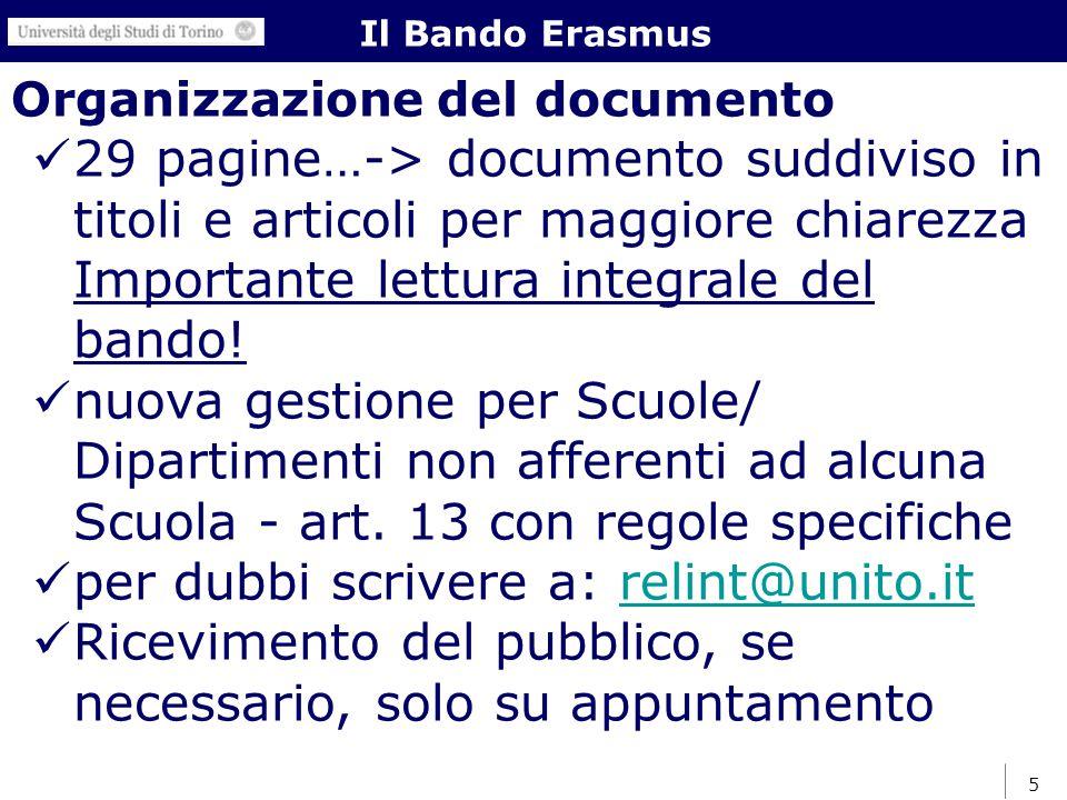 5 Organizzazione del documento 29 pagine…-> documento suddiviso in titoli e articoli per maggiore chiarezza Importante lettura integrale del bando.