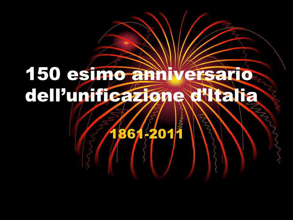 150 esimo anniversario dell'unificazione d'Italia 1861-2011