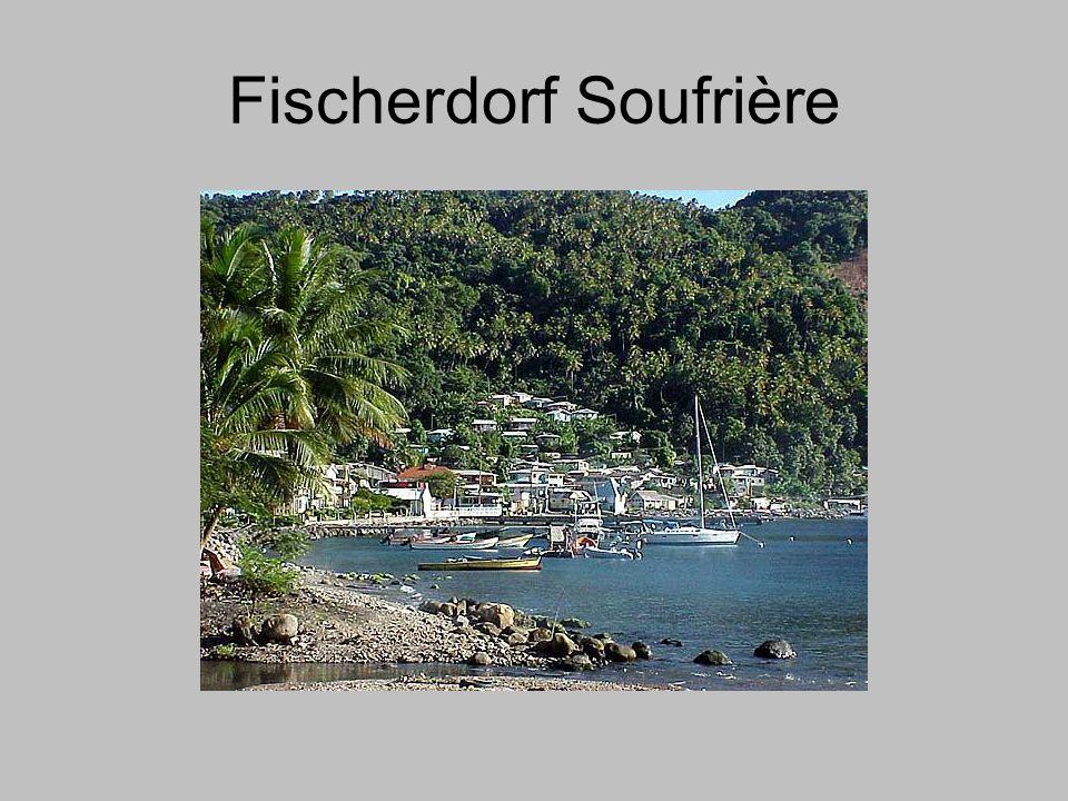 Fischerdorf Soufrière