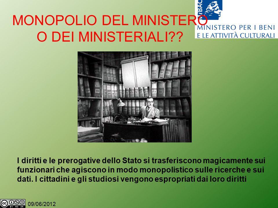 09/06/2012 MONOPOLIO DEL MINISTERO O DEI MINISTERIALI .