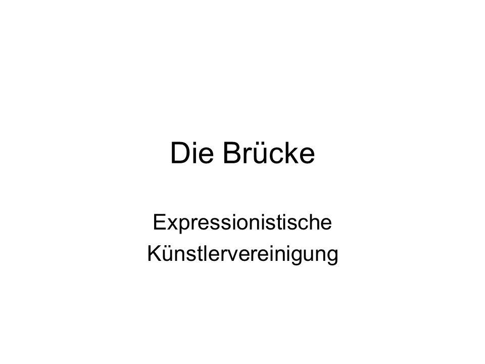 Die Brücke Expressionistische Künstlervereinigung