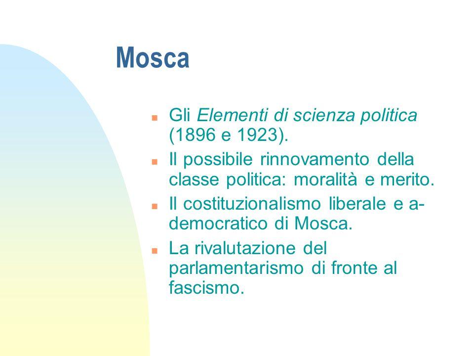 Mosca n Gli Elementi di scienza politica (1896 e 1923).