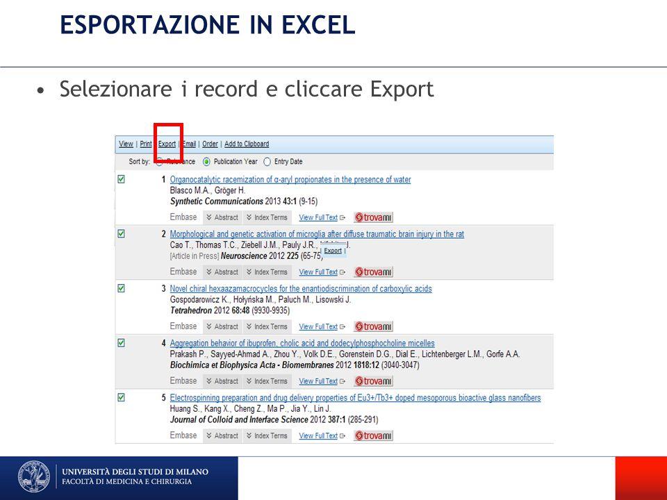 ESPORTAZIONE IN EXCEL Selezionare i record e cliccare Export