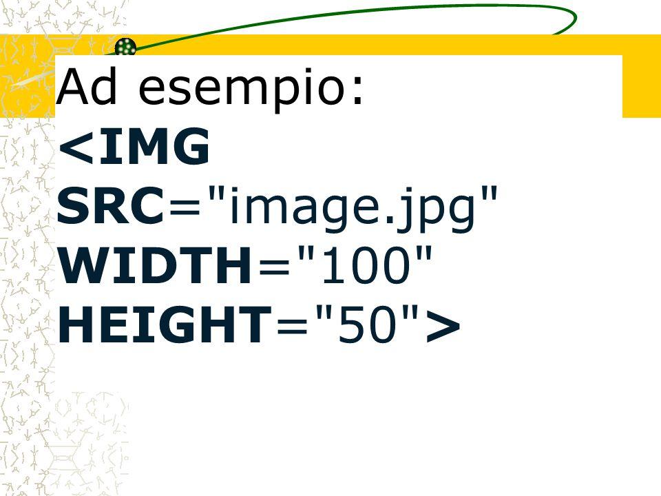 Adesso vedremo gli attributi del tag che ci permettono di personalizzare l impaginazione dell immagine.
