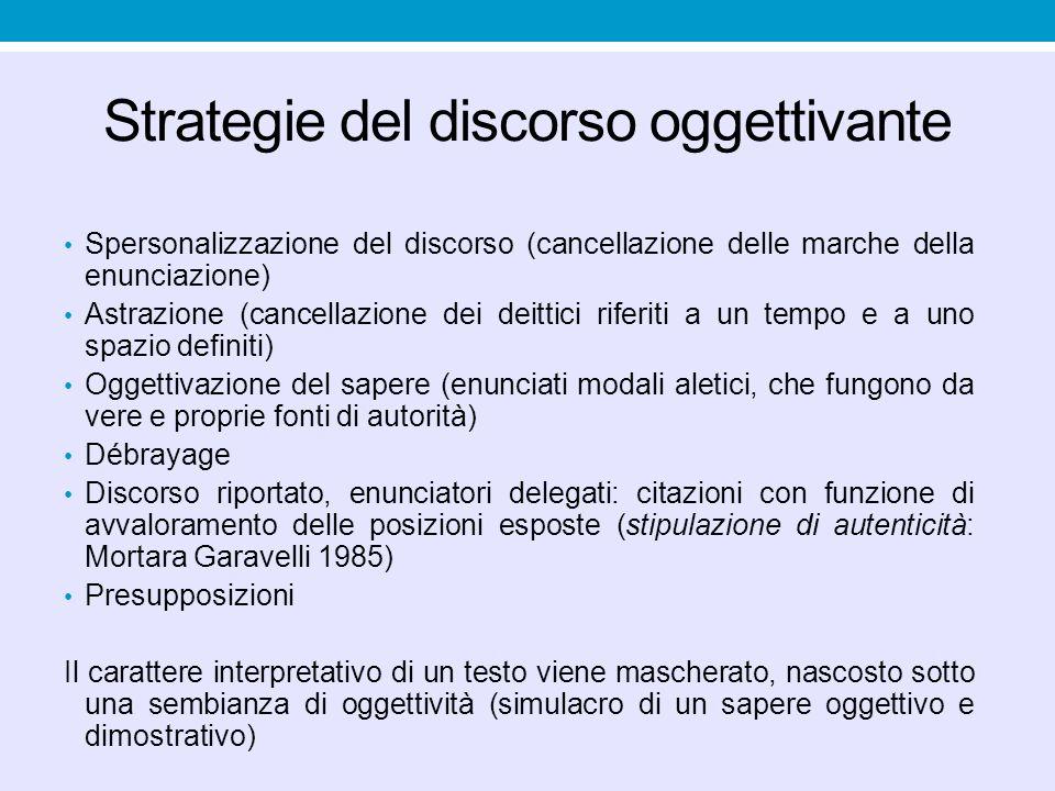 Il linguaggio della semplificazione Berlusconi (1994, in Galli de' Paratesi, La lingua di Berlusconi): Nel 1993 c'era una gran voglia di cambiamento, una voglia di rinnovamento del modo stesso di far politica, una voglia di rinnovamento morale, una voglia anche del modo di esprimersi della politica in maniera diversa.