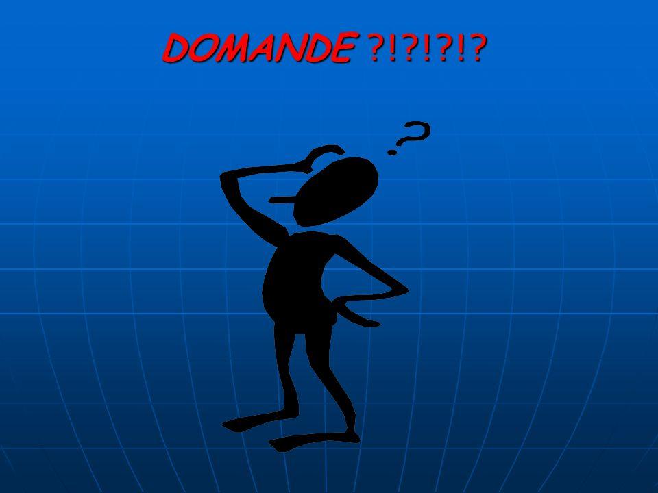 DOMANDE ?!?!?!?
