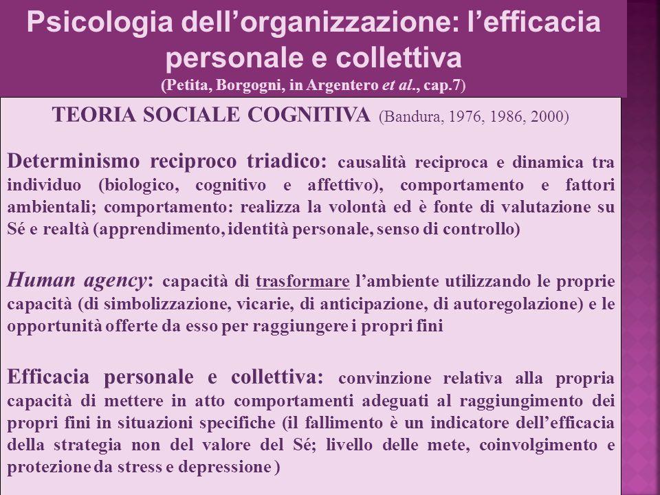 Psicologia della comunicazione organizzativa - M. Mura Psicologia dell'organizzazione: l'efficacia personale e collettiva (Petita, Borgogni, in Argent
