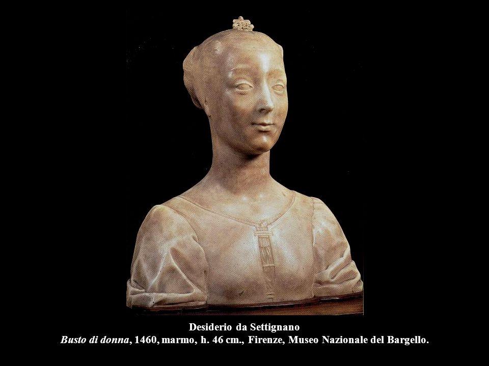 Desiderio da Settignano Busto di donna, 1455-60, legno, h. 55 cm., Parigi, Louvre.
