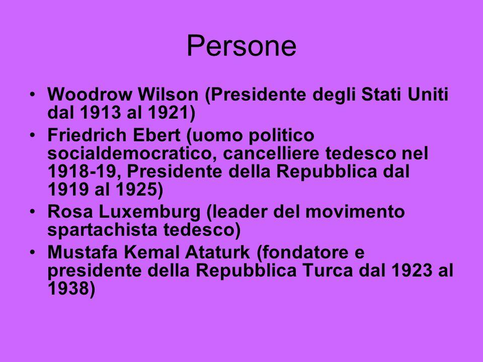 Persone Woodrow Wilson (Presidente degli Stati Uniti dal 1913 al 1921) Friedrich Ebert (uomo politico socialdemocratico, cancelliere tedesco nel 1918-