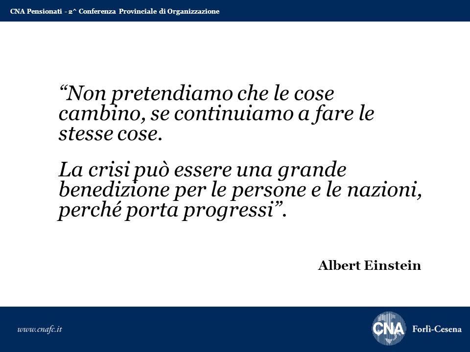 """""""Non pretendiamo che le cose cambino, se continuiamo a fare le stesse cose. La crisi può essere una grande benedizione per le persone e le nazioni, pe"""