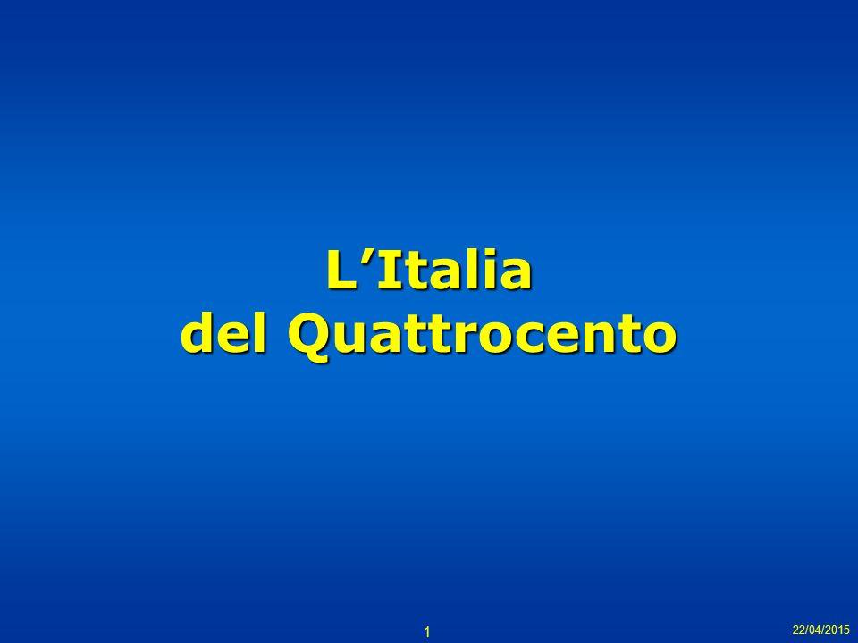 1 L'Italia del Quattrocento 22/04/2015
