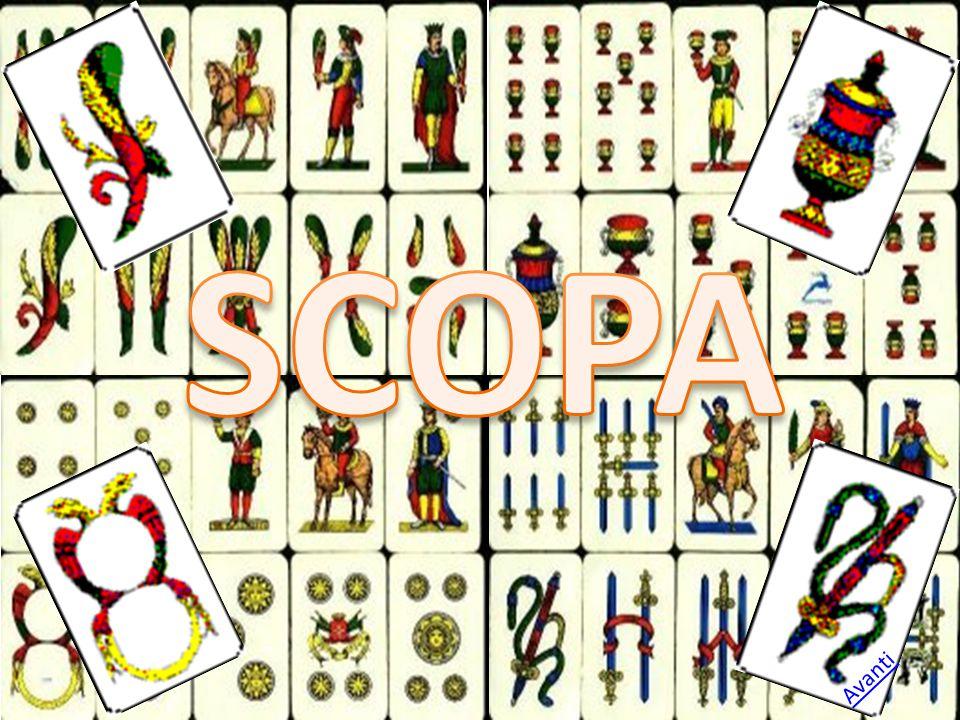 IL GIOCO DELLA SCOPA Rules and history of the game Regole e storia del gioco