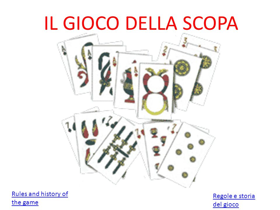 History : The game of scopa is thought to have been derived from a spanish card game escoba , in which the rules aren't much different than the italian game.