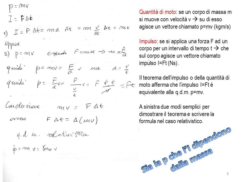 Quantità di moto: se un corpo di massa m si muove con velocità v  su di esso agisce un vettore chiamato p=mv (kgm/s) Impulso: se si applica una forza